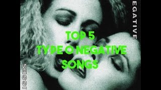 Top 5 TYPE O NEGATIVE Songs