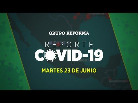 Reporte Covid-19   Martes 23 de junio