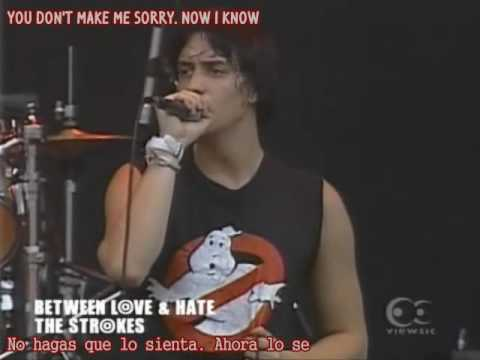 The Strokes- Between Love and Hate (subs español y ingles)