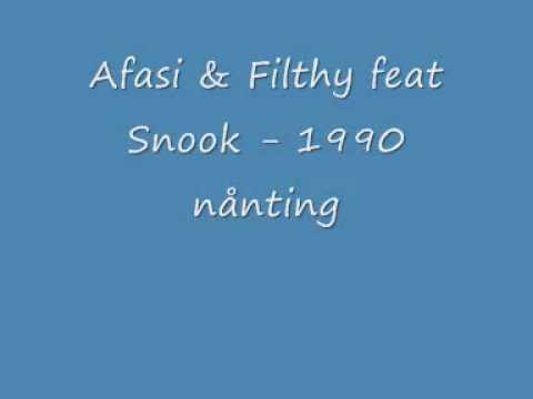 afasi & filthy ft snook - 1990 nånting