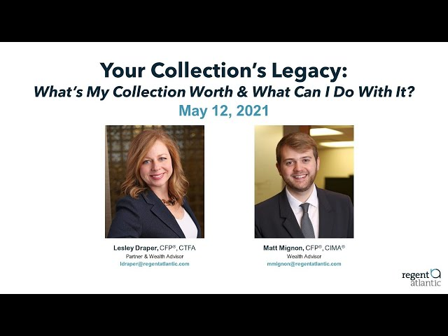 Your Collection's Legacy: What's My Collection Worth and What Can I Do With It?