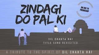 dil-chahta-hai-reprise---full-song-zindagi-do-pal-ki-we-love-aamir-akshaye-saif