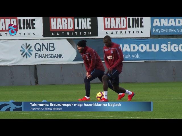Takımımız Erzurumspor maçı hazırlıklarına başladı