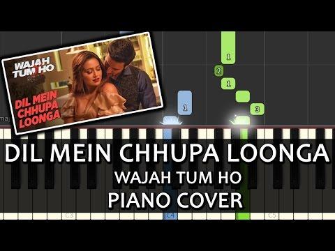 Piano piano chords instrumental : Dil Mein Chhupa Loonga Wajah Tum Ho|Song|Armaan Malik|Piano Chords ...