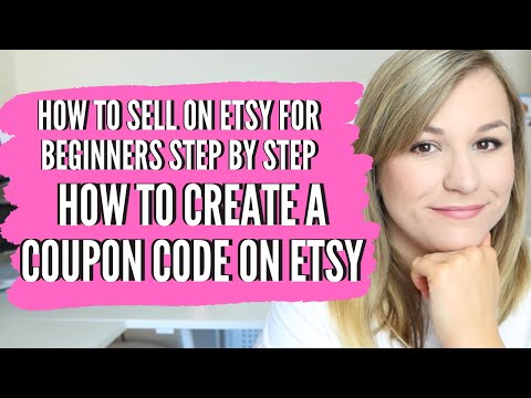 HOW TO CREATE COUPON CODES ON ETSY, ADD ETSY COUPONS, how to sell on etsy for beginners step by step