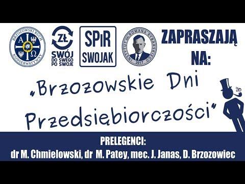 Brzozowskie Dni Przedsiębiorczości - prelekcja dra Marcina Chmielowskiego