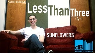 "Artist Session with Less Than Three - ""Sunflowers"" live at dB Sound Studios"