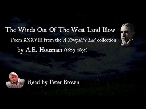 A Shropshire Lad: (XXXVIII) The Winds Out Of The West Land Blow By AE Housman | Poetry Reading | #26
