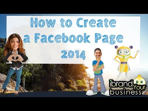 How to Create a Facebook Business Page 2014 & 2015 - UPDATED NOVEMBER 2014!