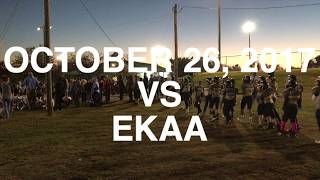 October 26, 2017 vs EKAA **Playoffs** Video