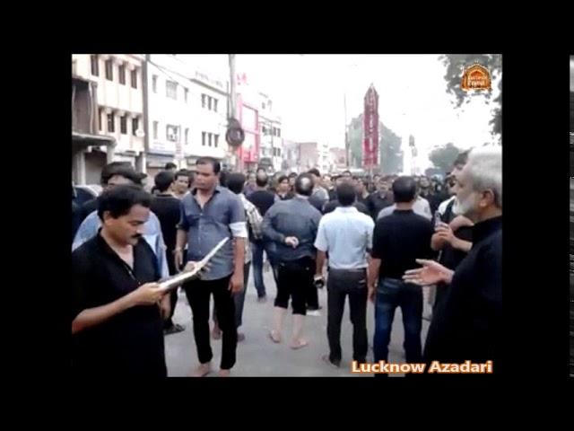 Reciting Nauha I Ashura Procession Lucknow I !0th Moharram 2017