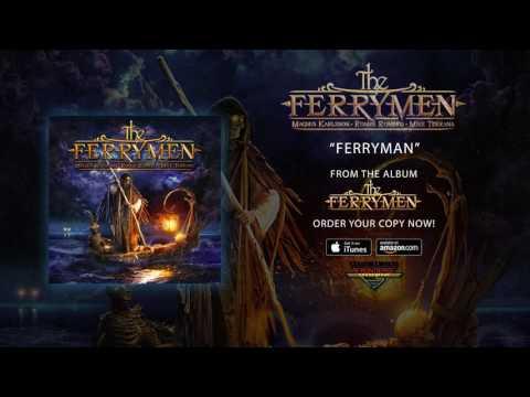 "The Ferrymen (Ronnie Romero, Magnus Karlsson & Mike Terrana) - ""Ferryman"" (Official Audio)"