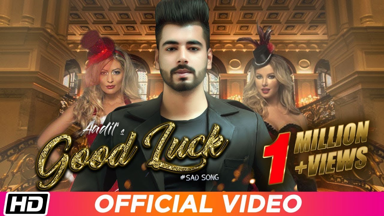 Download Good Luck   Aadil   Aks   Latest Punjabi Song 2019