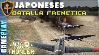 WAR THUNDER, Partidaza frenetica con japoneses ► Gameplay Español
