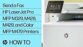Send a Fax on HP LaserJet Pro MFP M329, M428, M429, and Color MFP M479 Printers | HP LaserJet | HP