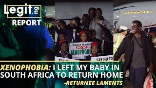 Xenophobia Nigerian returnees from South Africa share heartbreaking stories  Legit TV