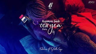 Aryaman Sarki - Ohh Yea Cover Of Fabolous x Ty Dolla Sign 'R&B Remix' (Official Audio)