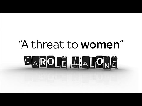Carole Malone: A threat to women