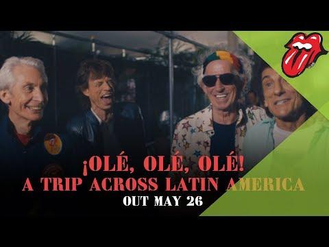 The Rolling Stones ¡Olé, Olé, Olé! A Trip Across Latin America - Out May 26