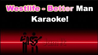 Gambar cover Westlife - Better Man  [Full band Karaoke - REAL Instruments]