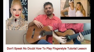 DON'T SPEAK NO DOUBT HOW TO PLAY FINGERSTYLE TUTORIAL GUITAR LESSON
