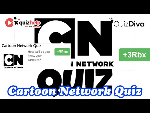 Cartoon Network Quiz Answers | +3 Rbx | Quiz Diva | QuizHelp.Top