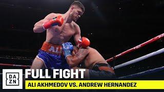 FULL FIGHT | Ali Akhmedov vs. Andrew Hernandez