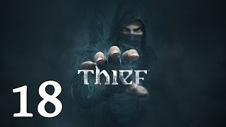 "THIEF | Let's Play en Español | Capitulo 18 ""Enfrentamiento"""