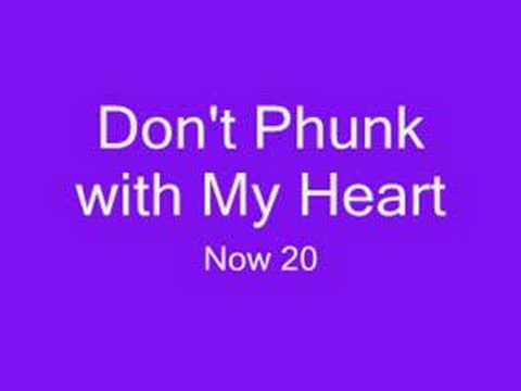 Don't Phunk With My Heart