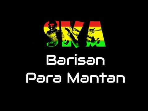 Barisan Para Mantan Versi SKA Reggae