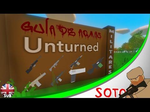 UNTURNED 3.0: GUÍA DE ARMAS MILITARES / MILITARY WEAPONS GUIDE