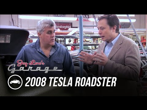 Throwback: Elon Musk With First 2008 Tesla Roadster – Jay Leno's Garage