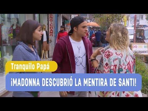 Tranquilo Papá - ¡Madonna descubrió la gran mentira de Santi! / Capítulo 32
