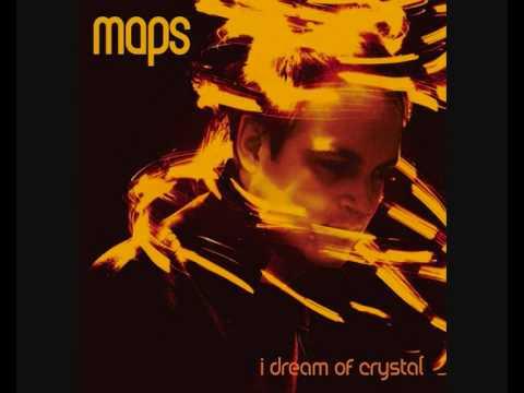Maps - I Dream of Crystal (Steve Lawler Edit)