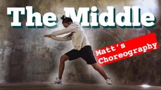 The Middle || Matt Steffanina Choreography