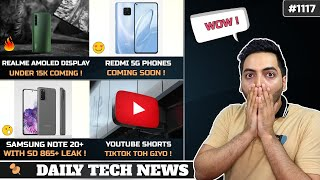 Realme Budget Amoled Phone,Note 20+ With SD 865+,YouTube Shorts Tiktok Competitor,Xiaomi 144MP Cam