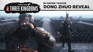 Total War: THREE KINGDOMS - Dong Zhuo Reveal Trailer
