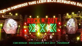 Video LIVE KONSER WALI - CARI BERKAH || KONSER ROCK N DUT 2017 - PONOROGO download MP3, 3GP, MP4, WEBM, AVI, FLV Oktober 2019