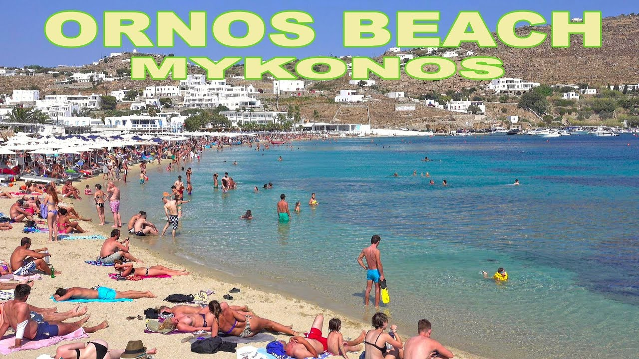 Ornos Beach Mykonos 4k You