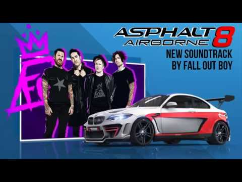 [Asphalt 8: Airborne New Soundtrack] Fall Out Boy - Young And Menace