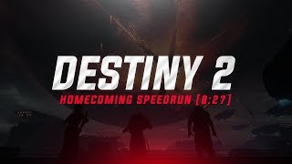 "Destiny 2 - ""Homecoming"" Mission Speedrun [8:27]"