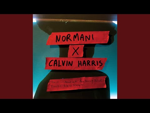 Slow Down with Calvin Harris