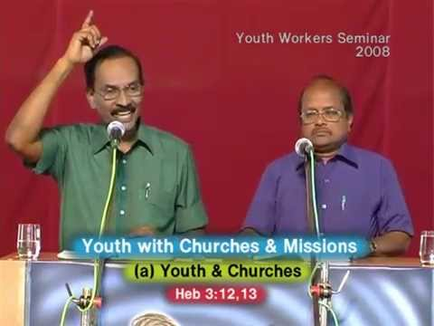 5. Youth with Churches & Missions - Youth & Churches - வாலிபரும் சபைகளும்