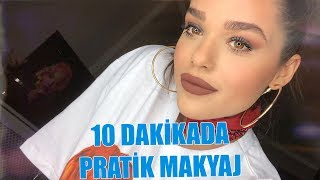 10 Dakikada Pratik ve Etkili Makyaj