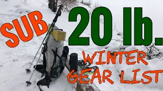 My Sub 20lb Winter Backpacking Gear List