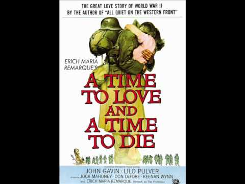 A Time To Love and A Time To Die  Miklos Rozsa