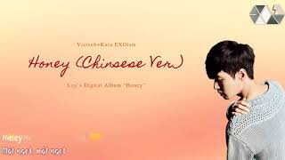 Exoism Vietsub + Kara  Honey  Chinese Ver.  - Lay
