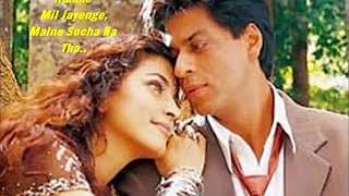 Shahrukh Khan hit song----Maine Socha Na Tha  --