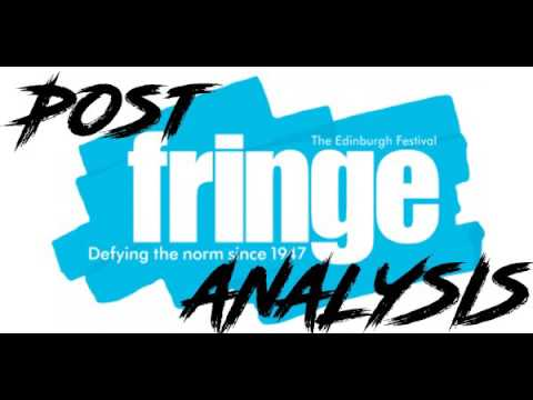 EP62 - Post Edinburgh Fringe 2017 Analysis.
