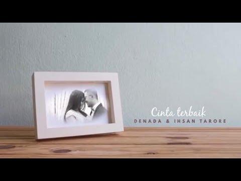 CINTA TERBAIK DENADA - IHSAN TARORE [ OFFICIAL MUSIC VIDEO ]
